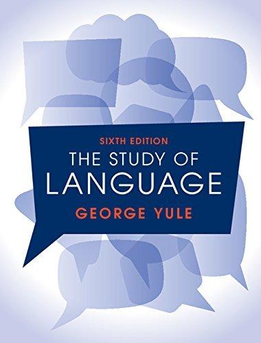 The Study Of Language (4th Edition)