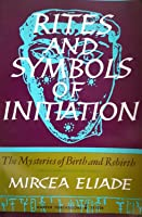 Rites and Symbols of Initiation