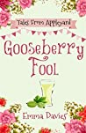 Gooseberry Fool (Tales From Appleyard, #3)