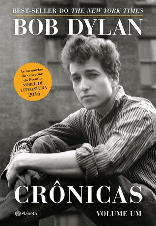 Crônicas by Bob Dylan