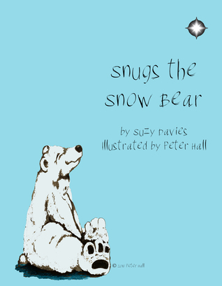 Snugs The Snow Bear (Snugs Series #1)