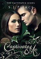 Captivate Me (Captivated, #1)