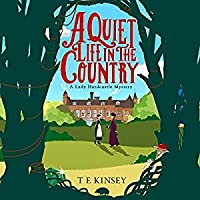 A Quiet Life in the Country (Lady Hardcastle Mysteries #1)