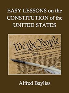 Easy Lessons on the Constitution of the United States