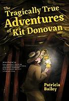 The Tragically True Adventures of Kit Donovan