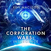 Insurgence (The Corporation Wars, #2)