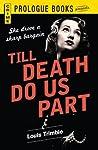 Till Death Do Us Part (Prologue Crime)