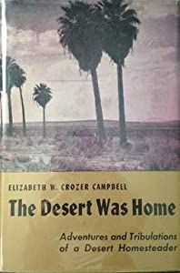 The Desert Was Home