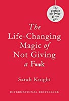 The Life-Changing Magic of Not Giving a F**k: Gift Edition