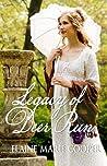 The Legacy of Deer Run (Deer Run Saga, #3)