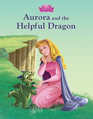 Sleeping Beauty: Aurora and the Helpful Dragon (Disney Storybook (eBook))