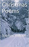 Christmas Poems: Stephen Williams