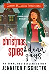 Christmas, Spies & Dead Guys (Gianna Mancini Mysteries #1.5)