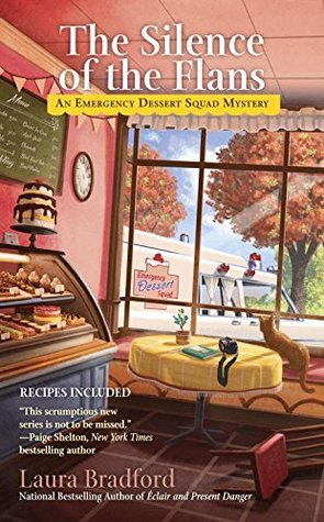 The Silence of the Flans (Emergency Dessert Squad Mystery, #2)