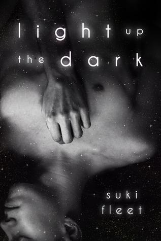 Light Up the Dark by Suki Fleet