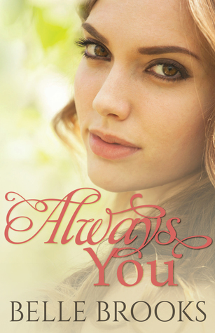 Always You by Belle Brooks