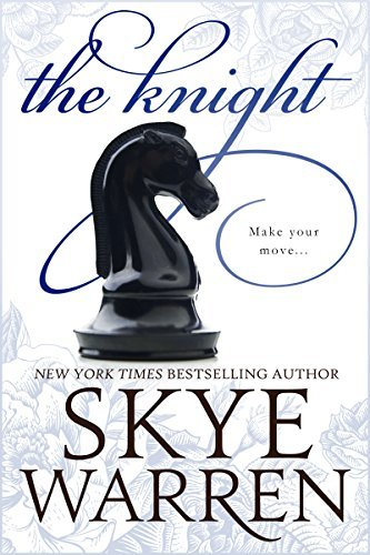 Skye Warren - Endgame 2 - The Knight