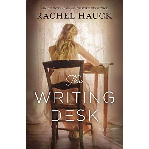 The Writing Desk By Rachel Hauck Reviews Discussion