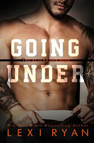 Going Under (The Blackhawk Boys #3)