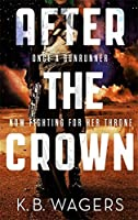 After the Crown (The Indranan War #2)