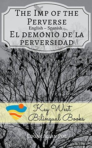 The Imp Of The Perverse El Demonio De La Perversidad By P J Stonefield