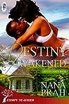 Destiny Awakened (Destiny, #4)