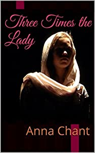 Three Times the Lady: The story of Judith of Flanders (Women of the Dark Ages Book 3)