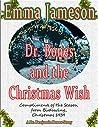 Dr. Bones and the Christmas Wish (Dr. Benjamin Bones Mysteries, #2.5)