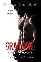 Grayson (Bully, #1)