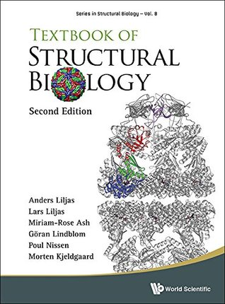 Textbook of Structural Biology (Series in Structural Biology 8)