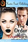 The Order of Moonlight (Moonlight Order, #1)