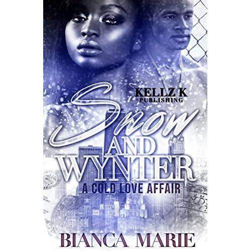 Love Affair Book Cover ~ Snow wynter a cold love affair by bianca marie