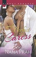 A Perfect Caress (Mills & Boon Kimani) (Kimani Romance)