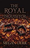 The Royal Inquisitor