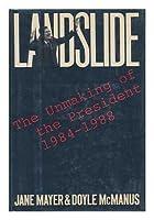 Landslide: Unmaking of the President, 1984-88