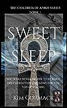 Sweet Sleep (Children of Ankh, #1)