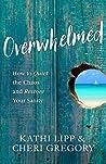 Overwhelmed: How ...
