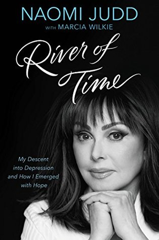 River of Time by Naomi Judd