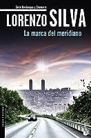 La marca del meridiano (Bevilacqua y Chamorro, #7)