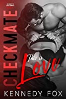 This is Love (Checkmate Duet #2)