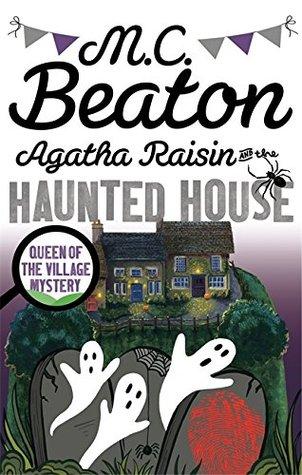 Agatha Raisin and the Haunted House (Reissue)