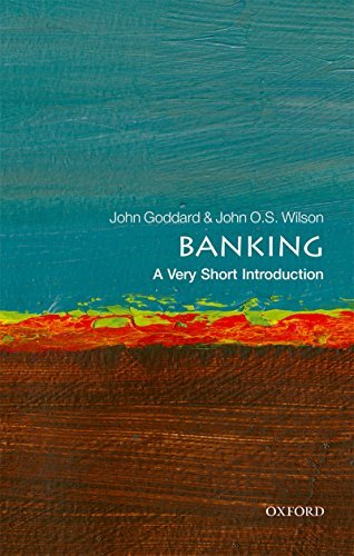 Banking A Very Short Introduction (Very Short Introductions)