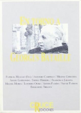 En torno a Georges Bataille Patricia Mayayo