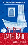 The Body in the Bath (Chupplejeep Mystery #2)