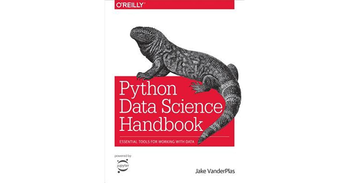 Python Data Science Handbook: Tools and Techniques for