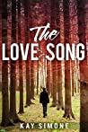 The Love Song by Kay Simone