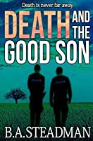 Death and the Good Son (Detective Hellier, #2)