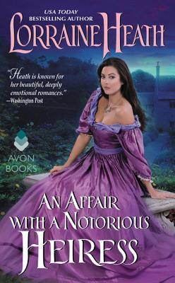 An Affair with a Notorious Heiress (Scandalous Gentlemen of St. James, #4)