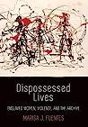 Dispossessed Live...