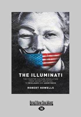 The Illuminati: The Counter Culture Revolution-From Secret